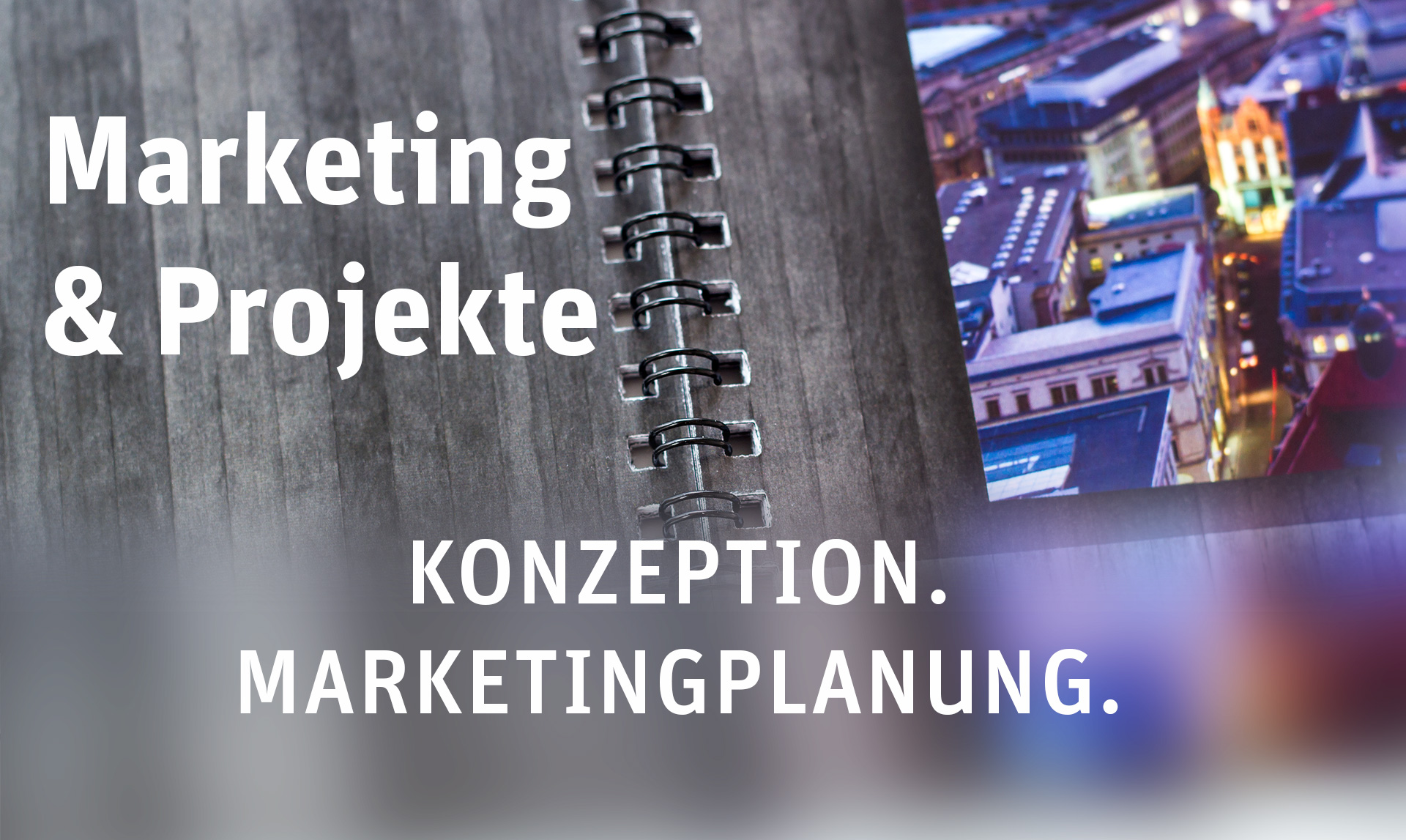 Leistungen von ProjectPartner - Marketingkonezption